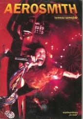 Okładka książki Aerosmith : gdy rock'n'roll znaczy rock'n'roll