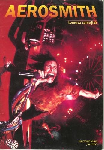 Okładka książki Aerosmith : gdy rock'n'roll znaczy rock'n'roll Tomasz Szmajter