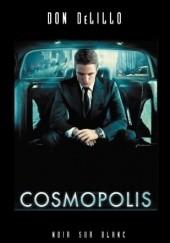 Okładka książki Cosmopolis Don DeLillo