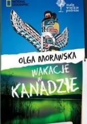 Okładka książki Wakacje w Kanadzie Olga Morawska