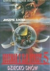 Okładka książki Koszmar z Elm Street 5. Dziecko snów Joseph Locke