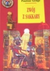 Okładka książki Zwój z Sakkary Pauline Gedge