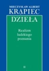Okładka książki Realizm ludzkiego poznania Mieczysław Albert Krąpiec OP