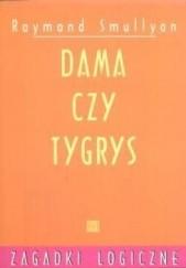 Okładka książki Dama czy tygrys Raymond Smullyan