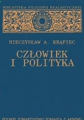Okładka książki Człowiek i polityka Mieczysław Albert Krąpiec OP