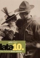 Okładka książki Lata 10. Gettyimages