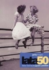 Okładka książki Lata 50. Gettyimages