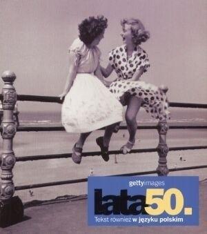 Okładka książki Lata 50. Gettyimages Nicholas Yapp