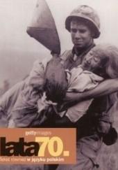 Okładka książki Lata 70. Gettyimages