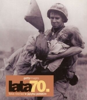 Okładka książki Lata 70. Gettyimages Nicholas Yapp