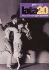 Okładka książki Lata 20. Gettyimages