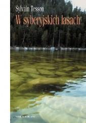 Okładka książki W syberyjskich lasach Sylvain Tesson