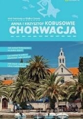 Okładka książki Chorwacja Krzysztof Kobus,Anna Olej-Kobus