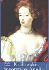 Okładka książki Królewskie faworyty w Anglii Charles Carlton