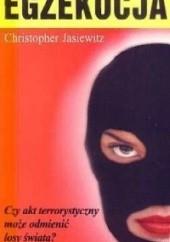 Okładka książki Egzekucja Krzysztof Jasiewicz