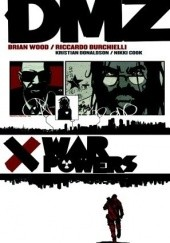 Okładka książki DMZ, Vol. 7: War Powers Brian Wood, Riccardo Burchielli
