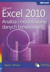 Okładka książki Microsoft® Excel® 2010. Analiza i modelowanie danych biznesowych Wayne Winston