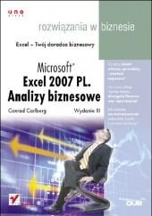 Okładka książki Microsoft Excel 2007 PL. Analizy biznesowe. Rozwiązania w biznesie. Wydanie III Conrad Carlberg