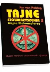 Okładka książki Tajne stowarzyszenia 3 Wojna wolnomularzy Jan van Helsing