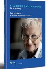 Okładka książki Rzeźbienie państwa prawa. 20 lat później Ewa Łętowska,Krzysztof Sobczak