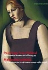 Okładka książki Paintings from Poland : Symbolism to Modern Art (1880-1939) = Malarstwo polskie : od symbolizmu do sztuki nowoczesnej (1880-1939) Dorota Folga-Januszewska