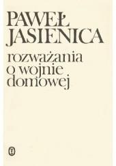 Okładka książki Rozważania o wojnie domowej Paweł Jasienica