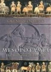 Okładka książki Mesopotamia. The Invention of the City Gwendolyn Leick