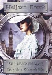 Okładka książki Żelazny Książę Meljean Brook