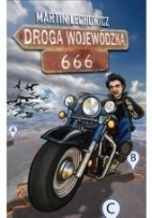 Okładka książki Droga Wojewódzka 666 Martin Lechowicz