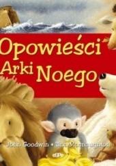 Okładka książki Opowieści z Arki Noego John Goodwin