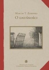 Okładka książki O gnuśności. Studium lenistwa i jego kontekstów Marcin T. Zdrenka