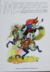 Okładka książki Mickiewicz - dzieciom Adam Mickiewicz