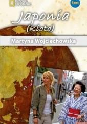 Okładka książki Japonia (Kioto) Martyna Wojciechowska