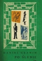 Okładka książki Po ślubie Daniił Granin