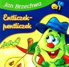 Okładka książki Entliczek-pentliczek Jan Brzechwa