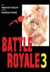 Okładka książki Battle Royale 3 Koushun Takami,Masayuki Taguchi