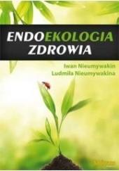 Okładka książki Endoekologia zdrowia Nieumywakin Ivan