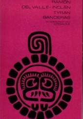 Okładka książki Tyran Banderas Ramón del Valle-Inclán