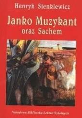 Okładka książki Janko Muzykant oraz Sachem Henryk Sienkiewicz
