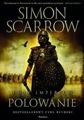 Okładka książki Orły Imperium: Polowanie Simon Scarrow