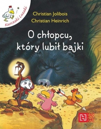 Okładka książki O chłopcu, który lubił bajki Christian Heinrich,Christian Jolibois