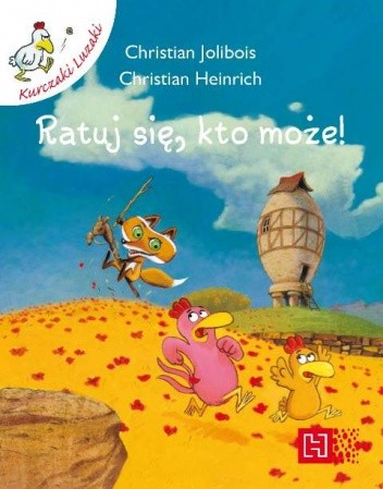 Okładka książki Ratuj się, kto może! Christian Heinrich,Christian Jolibois