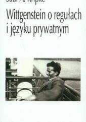 Okładka książki Wittgenstein o regułach i języku prywatnym Saul Aaron Kripke