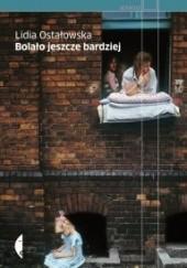 Okładka książki Bolało jeszcze bardziej Lidia Ostałowska
