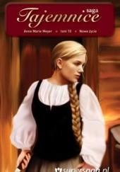 Okładka książki Nowe życie Anne Marie Meyer