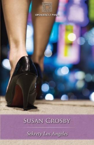 Okładka książki Sekrety Los Angeles Susan Crosby