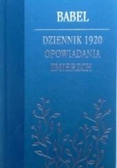 Okładka książki Dziennik 1920. Opowiadania. Zmierzch Izaak Babel