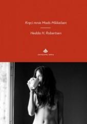 Okładka książki Kręci mnie Mads Mikkelsen