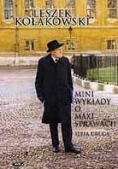 Okładka książki Mini-wykłady o maxi-sprawach. Seria druga Leszek Kołakowski
