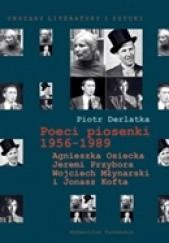 Okładka książki Poeci piosenki 1956-1989. Agnieszka Osiecka, Jeremi Przybora, Wojciech Młynarski i Jonasz Kofta Piotr Derlatka